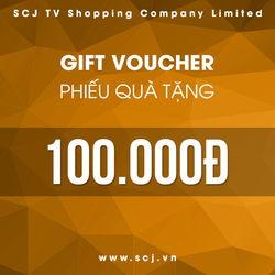 Phiếu quà tặng SCJ trị giá 100.000 đồng