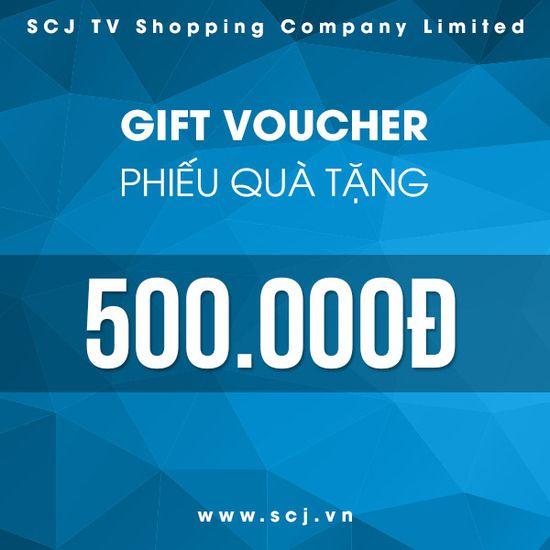 Phiếu quà tặng SCJ trị giá 500.000 đồng